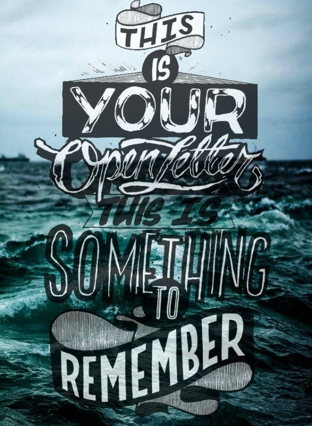This Is Your Open Letter This Is Something To Remember - Open Letter - The Amity Affliction