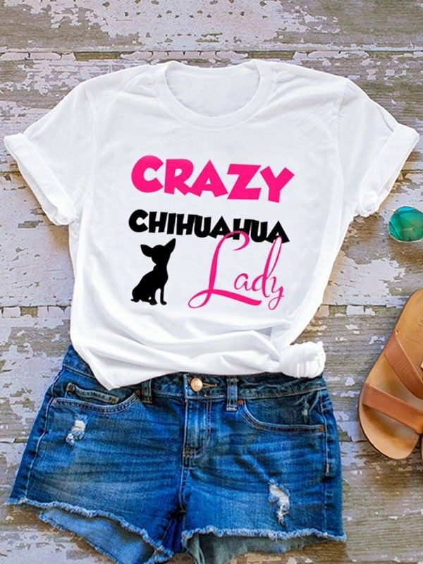 872fd6efc Dresswel Women CRAZY CHIHUAHUA LADY Letter Print T-shirt Tops $12.99 # dresswel #women