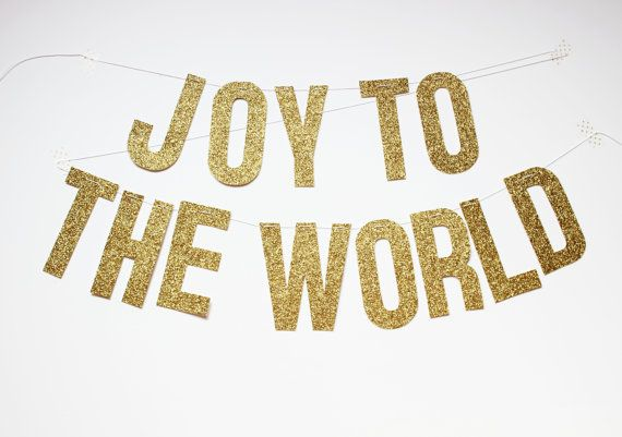 Joy to the World holiday banner (gold glitter) on Etsy, $22.75