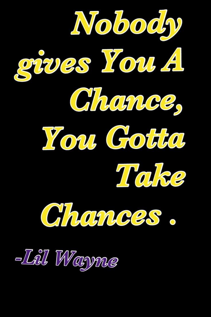 Lil Wayne sayings quotes