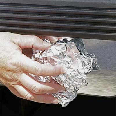Crumple a piece of foil, and use it to rub rust spots off car bumpers andshower-curtain rods.
