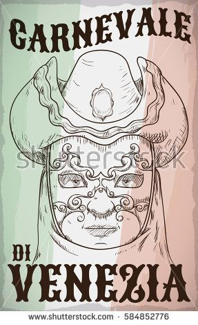 Poster with hand drawn design of man face wearing a volto mask, tricorn hat, veil and clothes for Carnevale di Venezia (translate from Italian: Carnival of Venice) over Italy flag colors.
