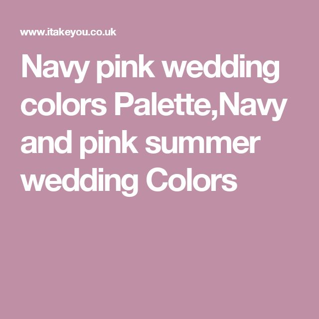 Navy pink wedding colors Palette,Navy and pink summer wedding Colors