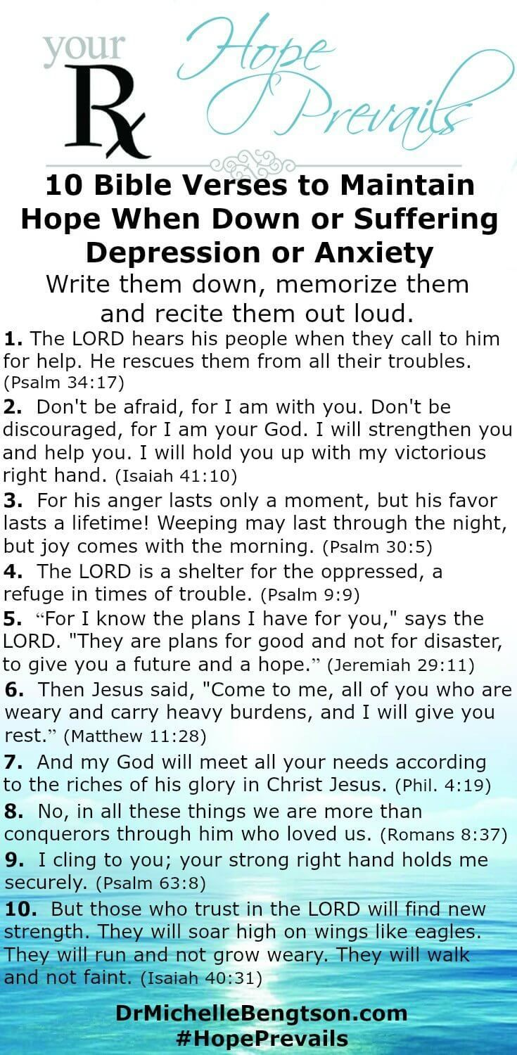 These ten verses are some of my favorite Bible promises for maintaining hope when dealing with depression or anxiety. Write them down, memorize them and recite God's promises out loud.