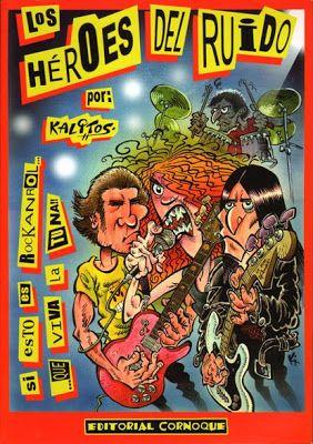 """Cómic protagonizado por un grupo de rock llamado """"Los héroes del ruido"""" El nombre del grupo protagonista es un evidente homenaje a Héroes del silencio (de hecho las falsas carátulas que se incluyen al final del álbum remedan algunos de sus discos), y en la tercera historieta aparecen """"réplicas"""" de Amaral y los raperos  Violadores del verso (los tres grupos, para los que lo desconozan, tienen en común que son de Zaragoza, como el colectivo Malavida)."""