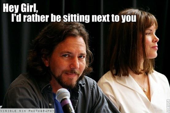OH EM GEE Eddie Vedder's Hey Girl trumps Gossling any day IMO!