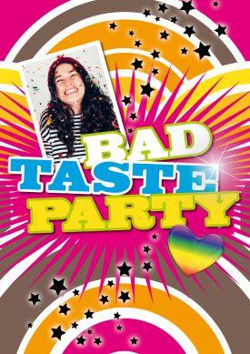 Witzige Einladung Als Fotokarte Für Den Schlechten Geschmack Zur Bad Taste  Party!