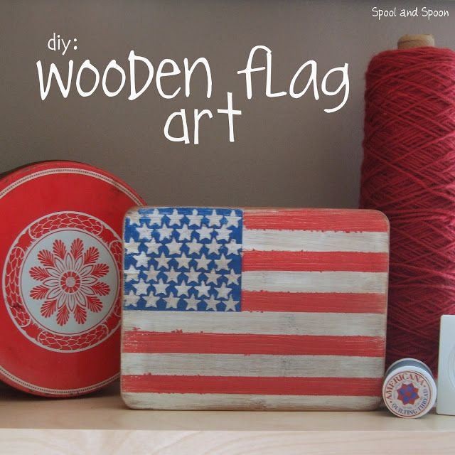 Spool and Spoon: Stars & Stripes: Wooden Flag Art