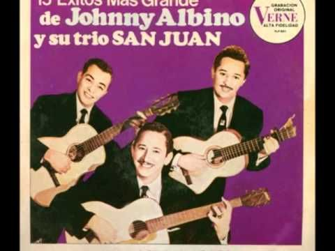 TU TORMENTO - JHONNY ALBINO & SU TRIO SAN JUAN