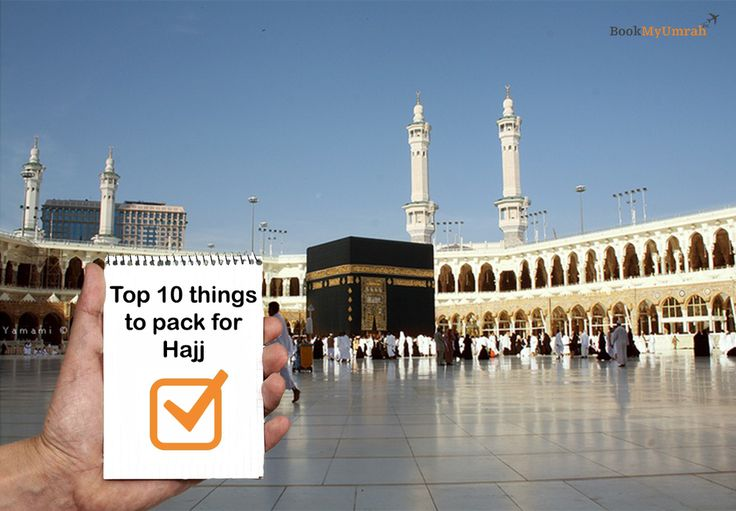 Top 10 things to pack for Hajj