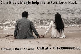 What is black magic and what are the symptoms of black magic? can black magic help me to get my love back ? +91-9888880906 Black Magic is a very strong mantra to succeed in any problem. Getting my love back by black magic is one of the main problems facing young people looking for a solution. If you are search for black magic contact number in Bangalore then it is right place for you.