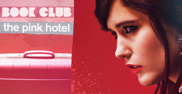 BOOK CLUB: THE PINK HOTEL