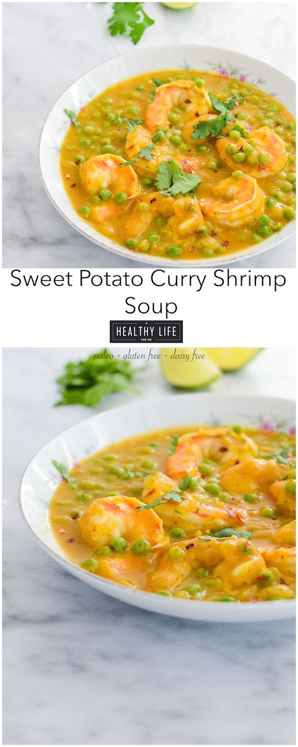 Sweet Potato Curry Shrimp Soup is super simple to make, healthy, thick soup that is loaded with a sweet creamy flavor.  Paleo friendly, Gluten Free and Dairy Free. - A Healthy Life For Me