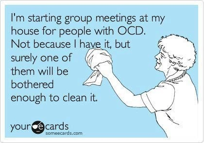 From Some E-Cards.Ocd, Good Ideas, Cleaning, Laugh, Quotes, Funny Stuff, Humor, Ecards, Great Ideas