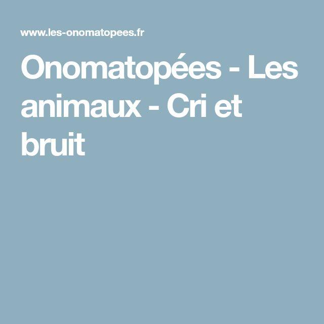 Onomatopées - Les animaux - Cri et bruit
