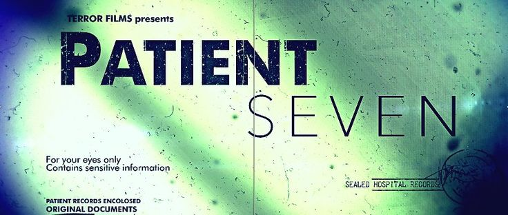 Patient Seven - Horror Movie: Danny Draven's Patient Seven (2016) sounds like a great horror anthology film via Terror… #Movie #Horror