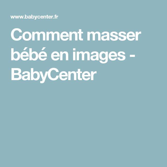 Comment masser bébé en images - BabyCenter