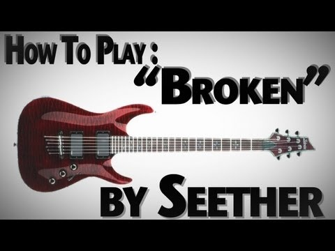 """How to Play """"Broken"""" Intro By Seether"""