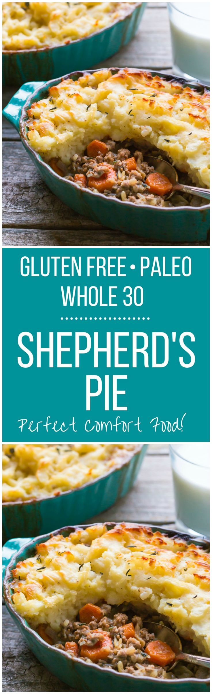 The BEST recipe for Gluten Free Shepherds Pie! It's easy to make it Paleo or Whole 30 too, perfect comfort food for your whole family!: