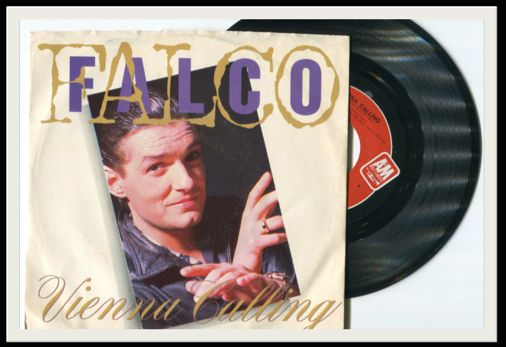 """Vienna Calling (The New '86 Edit/Mix)"" b/w ""Tango the Night,"" Falco​ (A&M) ... produced and arranged by Rob and Ferdi Bolland  ♫ ... http://goo.gl/E5Jq9o ... ♫"