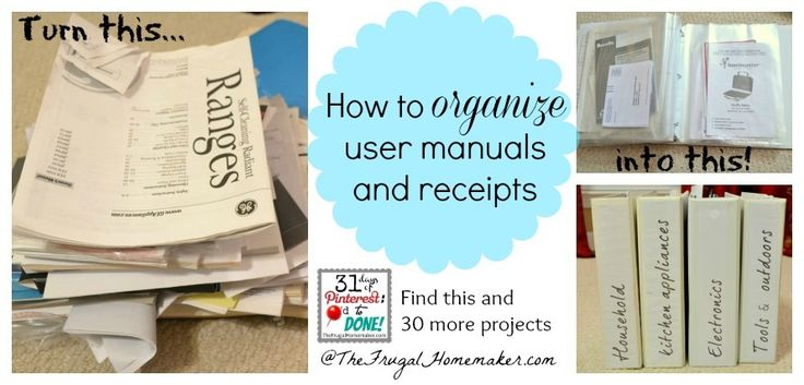 How to organize user manuals and receipts - Day 5 of 31 Pinterest projects in 31 days at TheFrugalHomemaker.com