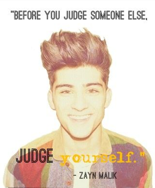 zayn malik quotes | Zayn Malik Quotes Sayings Judge Yourself Great Quote Favimages