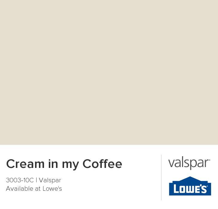 Cream In My Coffee From Valspar Paint Pinterest