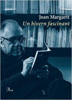 Un hivern fascinant / Joan Margarit https://cataleg.ub.edu/record=b2231904~S1*cat Joan Margarit, el poeta més llegit de la nostra llengua, ofereix un nou llibre als seus lectors. Més lúcid i més clar que mai, Margarit se la torna a jugar sense por, sense concessions. Un hivern fascinant és una manera d'assumir el dolor, de celebrar la vida i d'estimar-la.