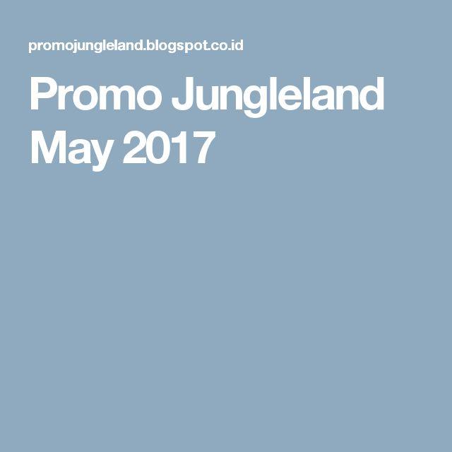 Promo Jungleland May 2017