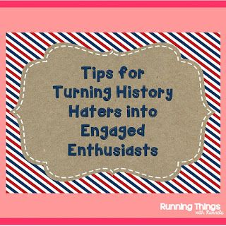 Tips for Turning History Haters into Engaged Enthusiasts