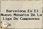 http://tecnoautos.com/wp-content/uploads/imagenes/tendencias/thumbs/barcelona-es-el-nuevo-monarca-de-la-liga-de-campeones.jpg Espn En Vivo. Barcelona es el nuevo monarca de la Liga de Campeones, Enlaces, Imágenes, Videos y Tweets - http://tecnoautos.com/actualidad/espn-en-vivo-barcelona-es-el-nuevo-monarca-de-la-liga-de-campeones/