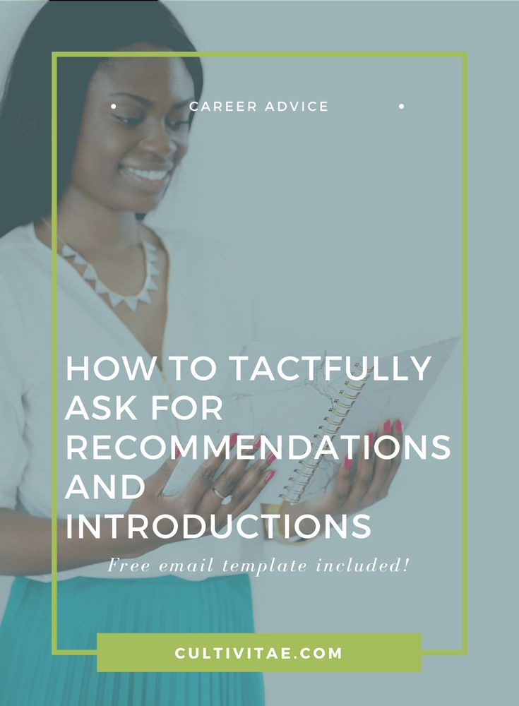 Good How To Tactfully Ask For Recommendations And Introductions   Networking, Career  Advice, Career Tips