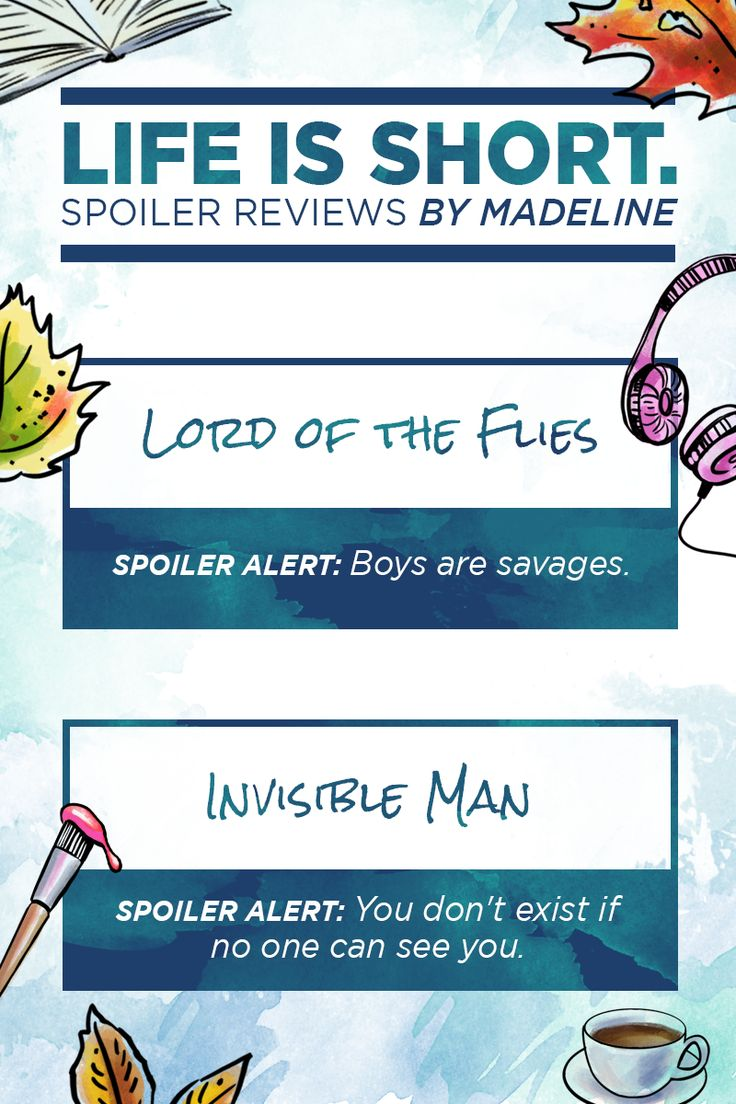 Lessons from Lord of the Flies and Invisible Man-- as told by Maddy. | Everything, Everything Movie | In theaters now