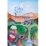 Eden Was on a Hollywood Hill (Paperback)By Earl Barret