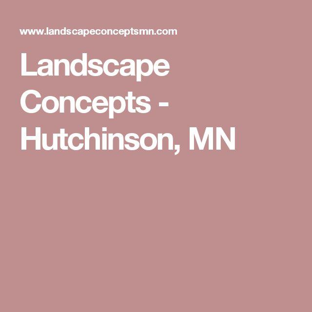Landscape Concepts - Hutchinson, MN