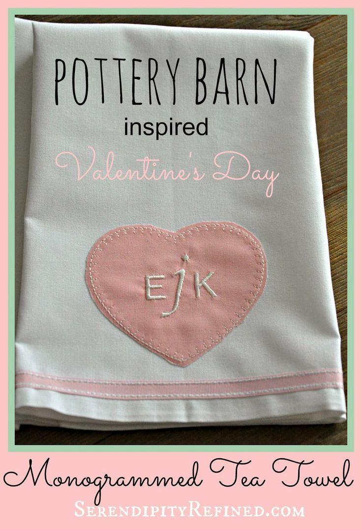 serendipity refined  pottery barn inspired valentine u0026 39 s day monogrammed towel