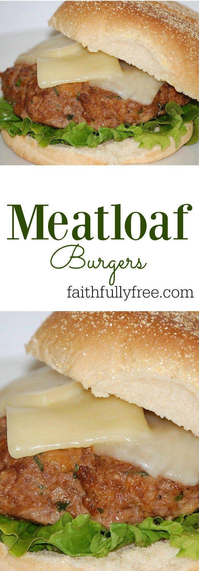 Family Favorites Meatloaf Burgers