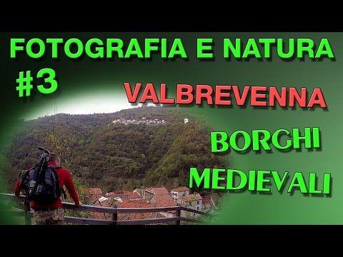 Fotografia e Natura #3: Borghi medievali - Parco Naturale dell'Antola - Fotografia notturna - YouTube