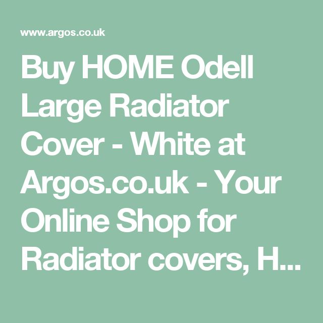 Buy HOME Odell Large Radiator Cover - White at Argos.co.uk - Your Online Shop for Radiator covers, Home furnishings, Home and garden.
