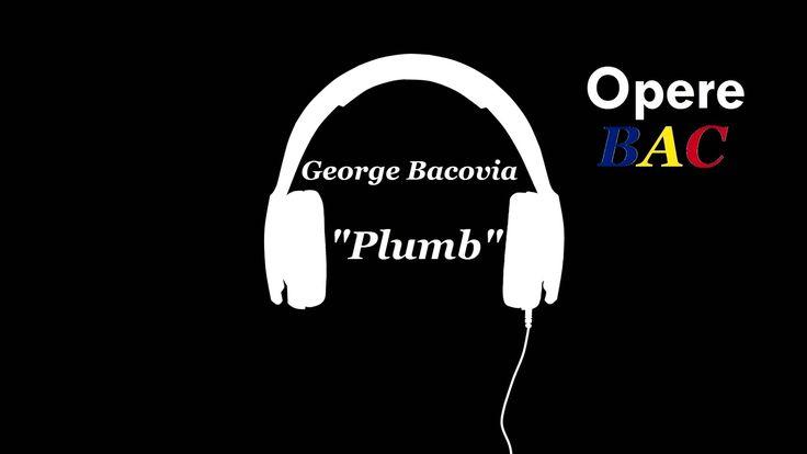 George Bacovia - Plumb   Simbolism