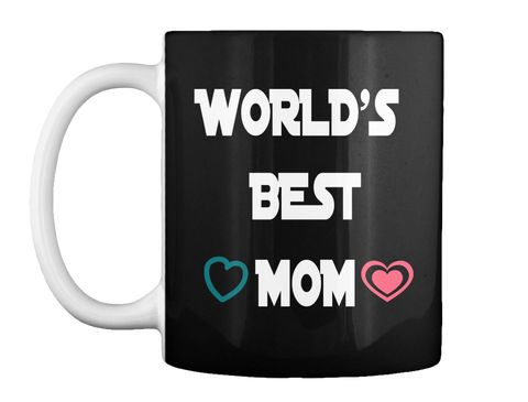 World's   Best  Mom Black Mug Front