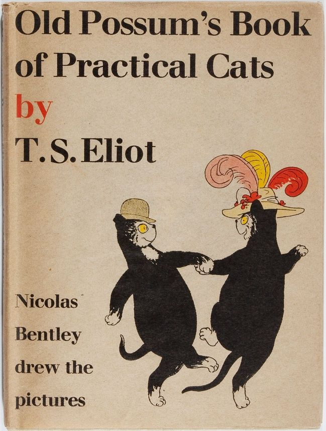 T. S. Eliot. Old Possum's Book of Practical Cats. Faber and Faber, 1943