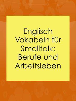 Smalltalk auf Englisch: Über Berufe, Arbeit sprechen