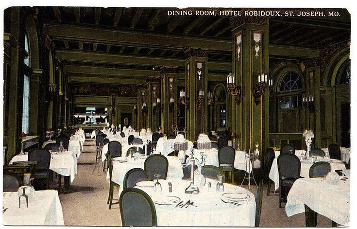 Dining Room Robidoux Hotel St. Joseph Mo. - http://ilovestjosephmo.com/dining-room-robidoux-hotel-st-joseph-mo
