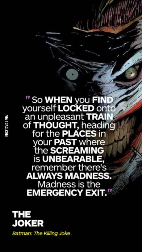 """I have used that exit many times, many times indeed....""""joker laugh"""""""