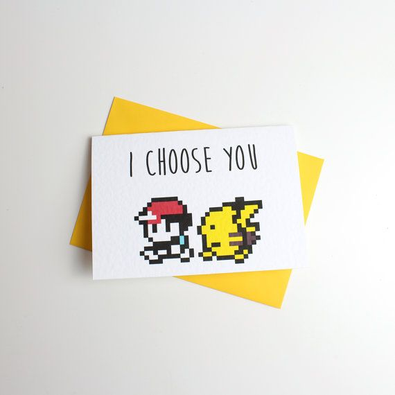 I Choose You Pokemon Valentine Card  Anniversary Card by Memeskins