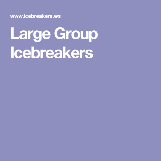 Large Group Icebreakers