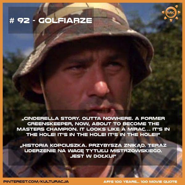 100 najlepszych cytatów filmowych według Amerykańskiego Instytutu Filmowego. Miejsce 92 - Golfiarze.