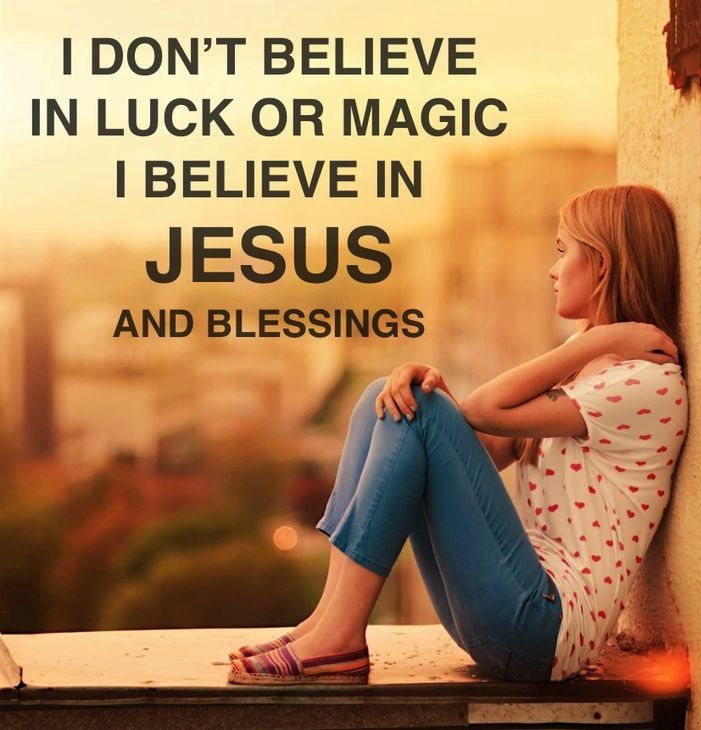 I don't believe in luck or magic. I believe in Jesus and blessings  ~~I Love Jesus Christ.    Saying it is 'luck' takes all the power away from God.