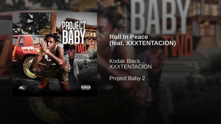 Kodak Black - Roll In Peace ft XXXTENTACION Kodak x XXXTENTACION THIS IS A PROMOTION Original Audio/Credits  https://m.youtube.com/watch?v=hwCLVBCNIt0